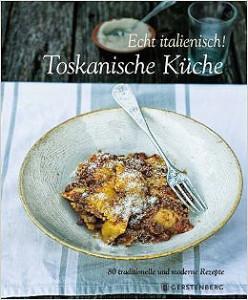 Toskanische Küche_