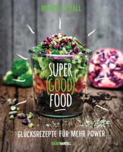 Super Good Food von Marcus Schall